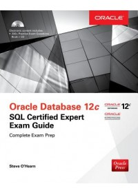 OCA Oracle Database SQL Exam Guide (Exam 1Z0-071)   O'Hearn Steve, ISBN:  9781259585494