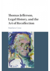 Cambridge Historical Studies in American Law and Society   Crow Matthew (Hobart and William Smith Colleges New York), ISBN:  9781316614129