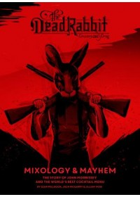 Dead Rabbit Mixology & Mayhem   Muldoon Sean, ISBN:  9781328451873