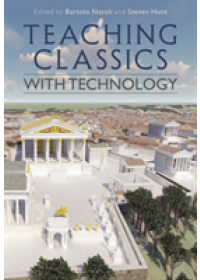 Teaching Classics with Technology   , ISBN:  9781350086258