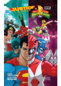 Justice LeaguePower Rangers HC   Taylor Tom, ISBN:  9781401272005