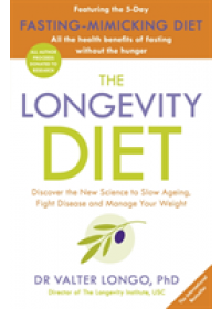Longevity Diet   Longo Valter, ISBN:  9781405933940