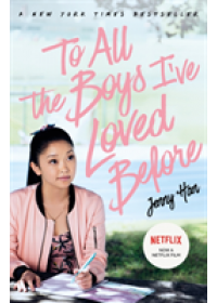 To All The Boys I've Loved Before: FILM TIE IN EDITION   Han Jenny, ISBN:  9781407177687