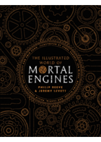 Illustrated World of Mortal Engines   Reeve Philip, ISBN:  9781407186788
