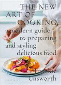 New Art of Cooking   Unsworth Frankie, ISBN:  9781408886731