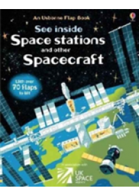 See Inside Space Stations and Other Spacecraft   Dickins Rosie, ISBN:  9781409599197