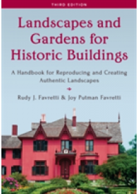 Landscapes and Gardens for Historic Buildings   Favretti Rudy J., ISBN:  9781442260764