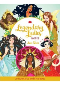 Legendary Ladies Notes   Shen Ann, ISBN:  9781452175133