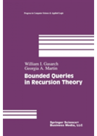 Bounded Queries in Recursion Theory   Levine William S., ISBN:  9781461268482