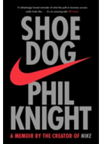 Shoe Dog   Knight Phil, ISBN:  9781471146725