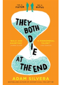 They Both Die at the End   Silvera Adam, ISBN:  9781471166204