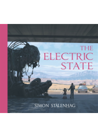 Electric State   Stalenhag Simon, ISBN:  9781471176081