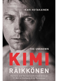 Unknown Kimi Raikkonen   Hotakainen Kari, ISBN:  9781471177675