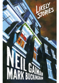 Likely Stories   Gaiman Neil, ISBN:  9781472262899