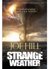Strange Weather   Hill Joe, ISBN:  9781473221192