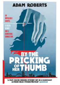 By the Pricking of Her Thumb   Roberts Adam, ISBN:  9781473221499