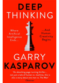 Deep Thinking   Kasparov Garry, ISBN:  9781473653511