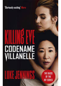 Codename Villanelle   Jennings Luke, ISBN:  9781473666412