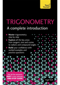 Trigonometry: A Complete Introduction   Neill Hugh, ISBN:  9781473678491