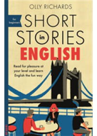 Short Stories in English for Beginners   Richards Olly, ISBN:  9781473683556