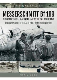 MESSERSCHMITT Bf 109   Goss Chris, ISBN:  9781473899483