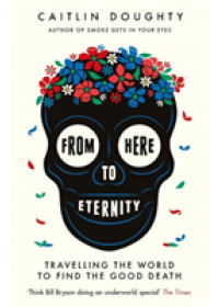 From Here to Eternity   Doughty Caitlin, ISBN:  9781474606530