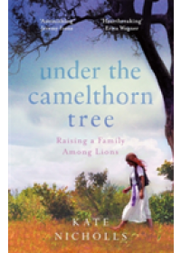 Under the Camelthorn Tree   Nicholls Kate, ISBN:  9781474609951