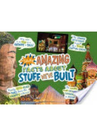 Totally Amazing Facts About Stuff We've Built   Meister Cari, ISBN:  9781474737432
