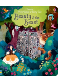 Peep Inside a Fairy Tale Beauty and the Beast   Milbourne Anna, ISBN:  9781474920544