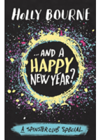 ...And a Happy New Year?   Bourne Holly, ISBN:  9781474936774