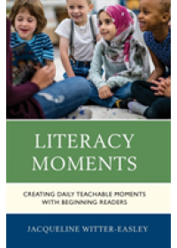 Literacy Moments   Witter-Easley Jacqueline, ISBN:  9781475847338