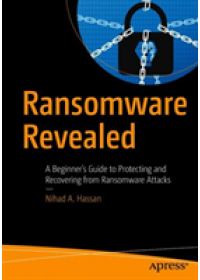 Ransomware Revealed   Hassan Nihad A., ISBN:  9781484242544
