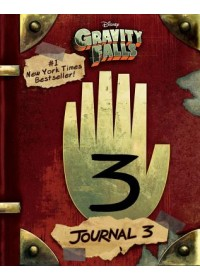 Gravity Falls: Journal 3   Hirsch Alex, ISBN:  9781484746691