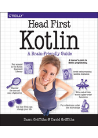 Head First Kotlin   Griffiths Dawn, ISBN:  9781491996690