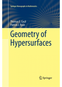 Geometry of Hypersurfaces   Cecil Thomas E., ISBN:  9781493945078