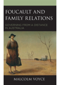 Foucault and Family Relations   Voyce Malcolm, ISBN:  9781498559690