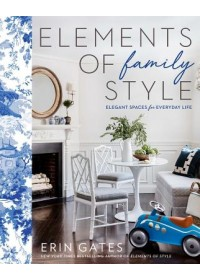 Elements of Family Style   Gates Erin, ISBN:  9781501137303