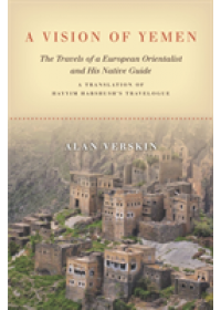 Vision of Yemen   Verskin Alan, ISBN:  9781503607736
