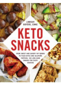 Keto Snacks   Boyers Lindsay, ISBN:  9781507209202