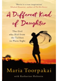 Different Kind of Daughter   Toorpakai Maria, ISBN:  9781509800810