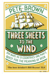 Three Sheets To The Wind   Brown Pete, ISBN:  9781509889228