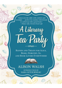 Literary Tea Party   Walsh Alison, ISBN:  9781510729100