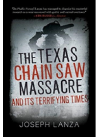 Texas Chain Saw Massacre   Lanza Joseph, ISBN:  9781510737907