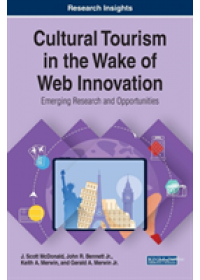 Cultural Tourism in the Wake of Web Innovation   McDonald J. Scott, ISBN:  9781522583950