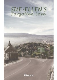 Sue-Ellen's Forgotten Love   . Petra, ISBN:  9781528900027