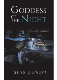 Goddess of the Night   Dumont Tasha, ISBN:  9781528918220