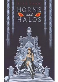 Horns and Halos   Seah Lily, ISBN:  9781528934244