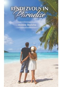 Rendezvous in Paradise   Weilche Annick, ISBN:  9781528935432