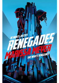 Renegades   Meyer Marissa, ISBN:  9781529023114