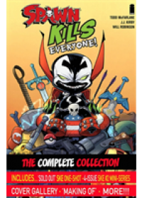 Spawn Kills Everyone: The Complete Collection Volume 1   McFarlane Todd, ISBN:  9781534312227